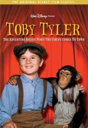 Тоби Тайлер (Toby Tyler, or Ten Weeks with a Circus)