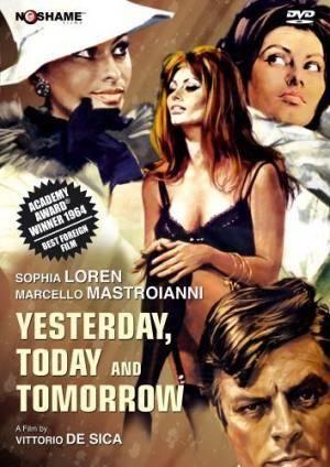 Про фильмы  Вчера, сегодня, завтра (Ieri, oggi, domani)