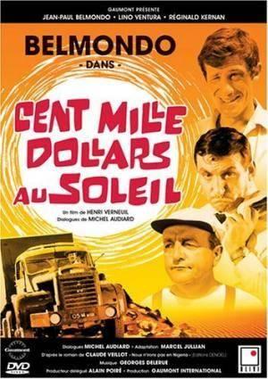 Про фильмы  Сто тысяч долларов под солнцем (Cent mille dollars au soleil)