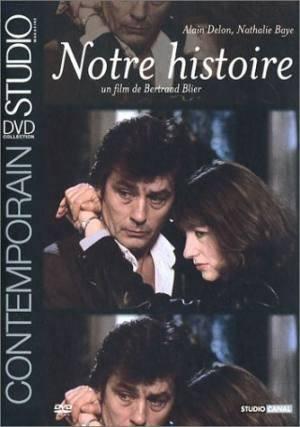 Новые фильмы  Наша история (Notre Histoire)