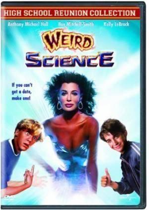 Про фильмы  Ох уж эта наука! (Weird Science)