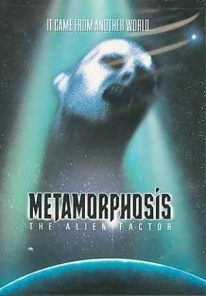 Киноафиша Метаморфозы (Metamorphosis: The Alien Factor)