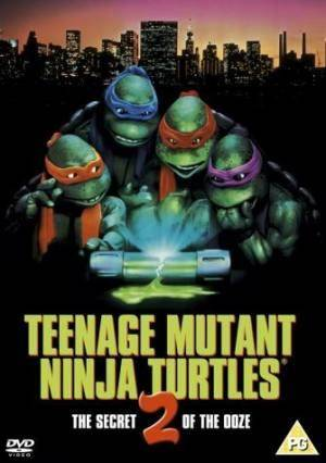 О фильме Черепашки ниндзя 2 (Teenage Mutant Ninja Turtles II: The Secret of the Ooze)
