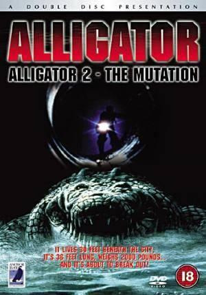 Обложка к фильму Аллигатор 2: Мутация (Alligator II: The Mutation)