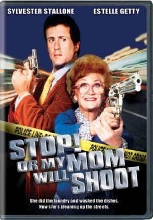 Про фильмы  Стой! Или моя мама будет стрелять (Stop! Or My Mom Will Shoot)