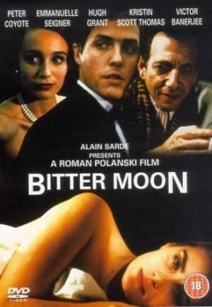 Лучшие фильмы   Горькая луна (Bitter Moon)