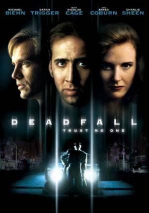 Про фильмы  Смертельное падение (Deadfall)