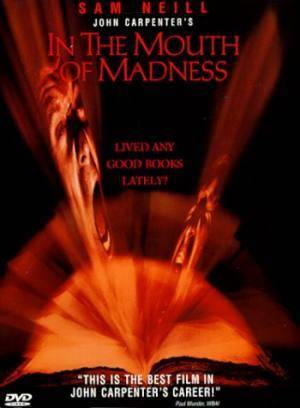 О фильме В пасти безумия (In the Mouth of Madness)
