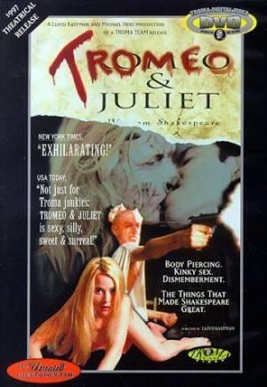 Обложка к фильму Тромео и Джульетта (Tromeo and Juliet)