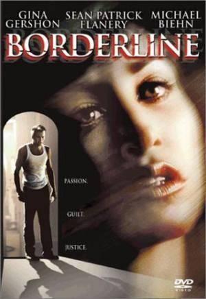 Про фильм Грань одержимости (Borderline)