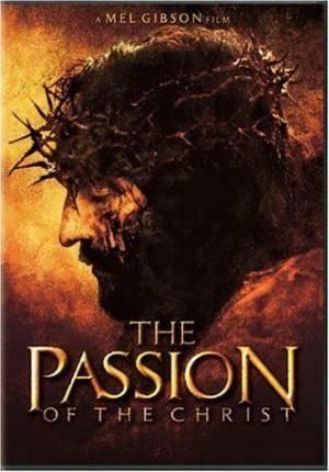 Про фильмы  Страсти Христовы (The Passion of the Christ)