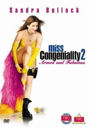Про фильм Мисс Конгениальность 2: Прекрасна и опасна (Miss Congeniality 2: Armed & Fabulous)