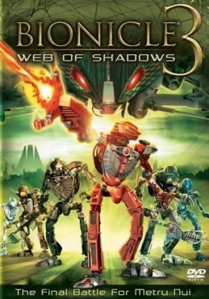 Про фильмы  Бионикл 3: В паутине теней (Bionicle 3: Web of Shadows)