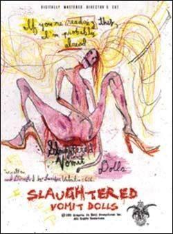 Бойня блюющих куколок (Slaughtered Vomit Dolls)