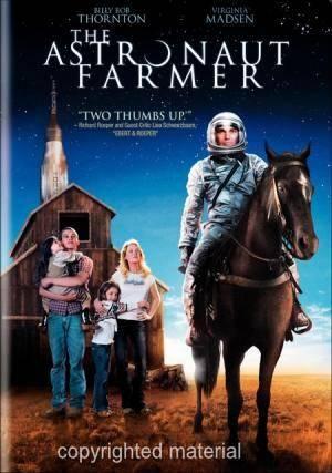 Обложка к фильму Фермер-астронавт (The Astronaut Farmer)