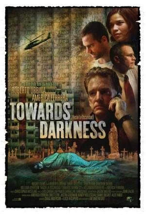 Про фильмы  Стремясь к темноте (Hacia la oscuridad)